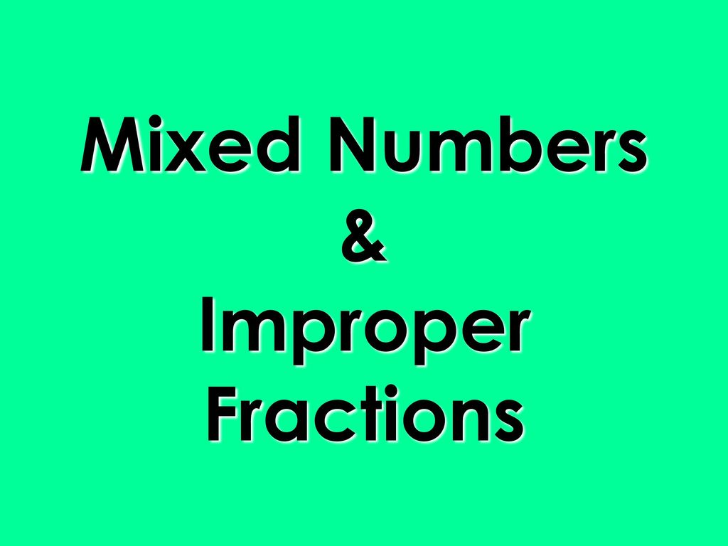 define mixed fraction with example