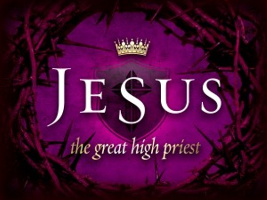 jesus christ was the perfect example of a high priest