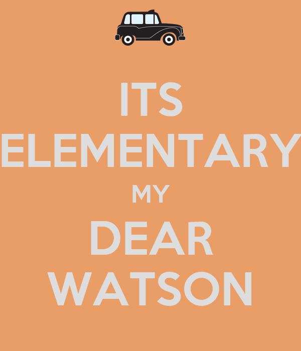 elementary my dear watson example