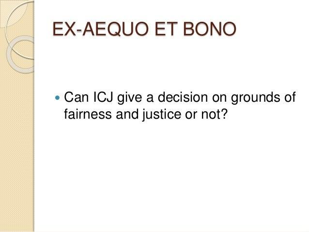 ex aequo et bono example