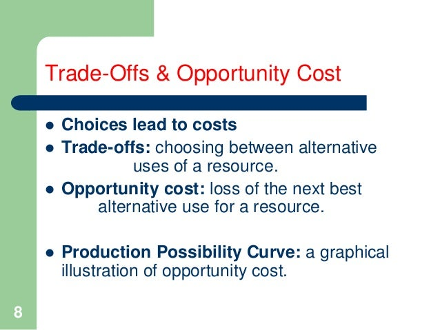example of scarcity and opportunity cost