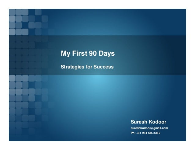 first 90 days in a new job presentation example